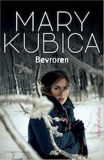 Bevroren - Mary Kubica (ISBN 9789402719901)