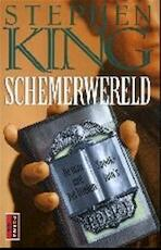 Schemerwereld - Stephen King (ISBN 9789024543922)