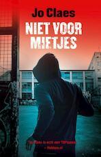 Niet voor mietjes - Jo Claes (ISBN 9789026142185)