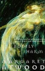 Bodily Harm - Margaret Atwood (ISBN 9780099740810)