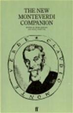 The New Monteverdi companion - Denis Arnold, Nigel Fortune (ISBN 9780571133574)