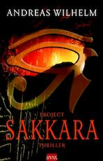 Project Sakkara - A. Wilhelm (ISBN 9789022550540)