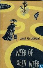 Weer of geen weer - Annie M. G. Schmidt