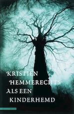 Als een kinderhemd - K. Hemmerechts (ISBN 9789045012070)