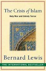 Crisis of Islam - Bernard Lewis (ISBN 9780753817520)