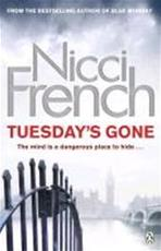 Tuesday's Gone - Nicci French (ISBN 9781405909167)