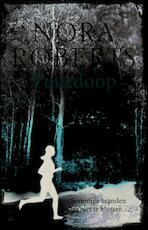 Vuurdoop - Nora Roberts (ISBN 9789022568934)