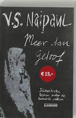 Meer dan geloof - V.S. Naipaul (ISBN 9789047101017)