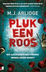 Pluk een roos - M.J. Arlidge (ISBN 9789022579879)