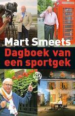 Dagboek van een sportgek - Mart Smeets (ISBN 9789491567001)
