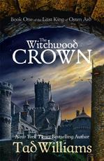 The Witchwood Crown - Tad Williams (ISBN 9781473603219)
