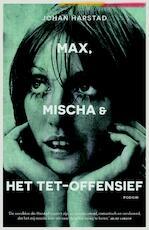 Max, Mischa & het tet-offensief - Johan Harstad (ISBN 9789057598500)