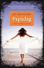 Papadag - Jet van Vuuren (ISBN 9789045211503)