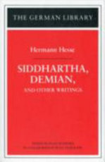 Siddhartha, Demian, and Other Writings: Hermann Hesse - Hermann Hesse (ISBN 9780826407153)