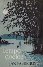 Tempo Doeloe. Uit de goeie ouwe tijd - Jan Fabricius (ISBN 9789025863784)