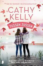 Tussen zussen - Cathy Kelly (ISBN 9789022580769)