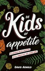 De Kids of Appetite - David Arnold (ISBN 9789462535176)