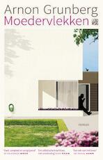 Moedervlekken - Arnon Grunberg (ISBN 9789048838936)