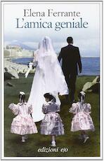 L'amica geniale - Elena Ferrante (ISBN 9788866320326)