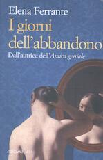 I giorni dell'abbandono - Elena Ferrante (ISBN 9788866326410)