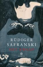 Het kwaad - Rüdiger Safranski (ISBN 9789046706503)