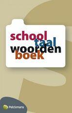 Schooltaalwoordenboek - Unknown (ISBN 9789028952782)