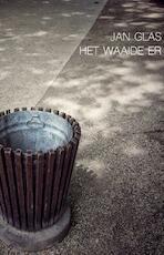 Het waaide er - Jan Glas (ISBN 9789492190567)