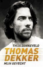 Thomas Dekker - Thijs Zonneveld (ISBN 9789048840908)