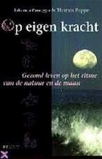 Op eigen kracht - Johanna Paungger, Thomas Poppe, Jan Wynsen (ISBN 9789023009337)