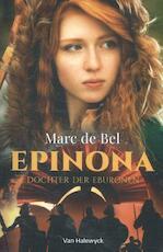 Epinona - Marc de Bel, Bel de Bel (ISBN 9789461316257)