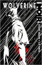Wolverine Noir - Stuart Moore, C.P. Smith (ISBN 9780785135470)