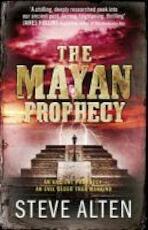 The Mayan Prophecy - Steve Alten (ISBN 9780857381699)
