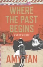 Where the Past Begins - Amy Tan (ISBN 9780007585557)