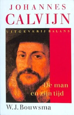 Johannes Calvijn - William James Bouwsma (ISBN 9789050181280)