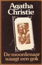 De moordenaar waagt een gok - Agatha Christie (ISBN 9789021821047)