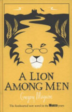 A Lion Among Men - Gregory Maguire (ISBN 9780755348206)