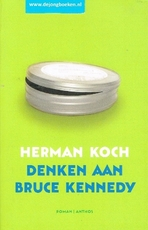 PC12A: H.KOCH-DENKEND AAN BRUCE KENNEDY - Herman Koch (ISBN 9789041421777)