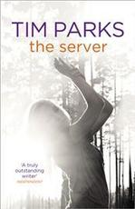 The Server - Tim Parks (ISBN 9781846555787)