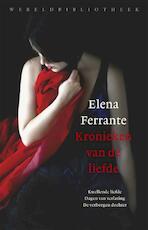 Kronieken van de liefde - Elena Ferrante (ISBN 9789028427488)