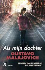 Als mijn dochter - Gustavo Malajovich (ISBN 9789401608824)