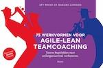 75 werkvormen voor agile-lean teamcoaching - Aty Boers (ISBN 9789058755087)