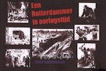 Een Rotterdammer in oorlogstijd