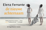 De nieuwe achternaam DL - Elena Ferrante (ISBN 9789049806361)