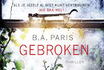 Gebroken - B.A. Paris (ISBN 9789049805715)