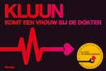 Komt een vrouw bij de dokter + De weduwnaar - Kluun (ISBN 9789049805616)