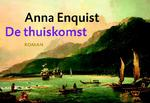 De thuiskomst Dwarsligger - Anna Enquist