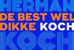 De best wel dikke Koch - Herman Koch
