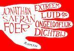 Extreem luid en ongelooflijk dichtbij - Jonathan Safran Foer (ISBN 9789049800192)