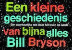 Een kleine geschiedenis van bijna alles DL - Bill Bryson (ISBN 9789049801670)