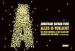 Alles is verlicht - Jonathan Safran Foer (ISBN 9789049805296)